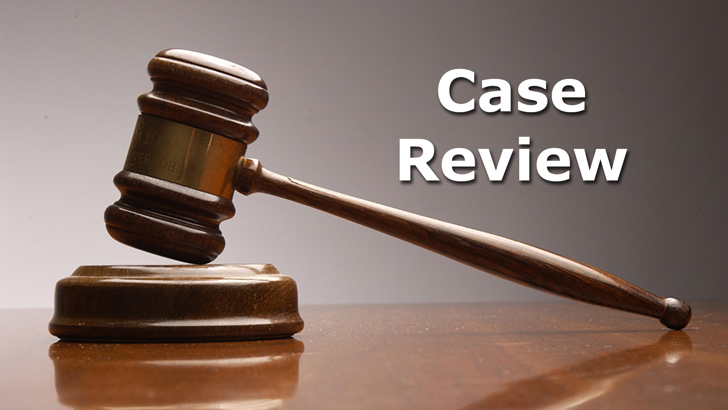 Case Review - Boyd LawBoyd Law